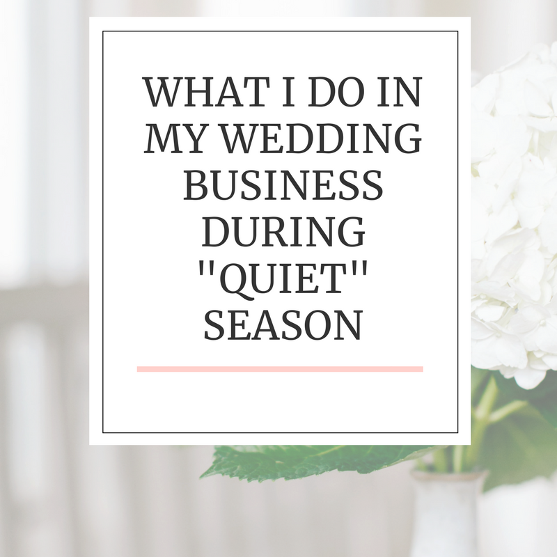 wedding business quiet season