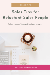 Sales Tips for Reluctant Sales People Wedding Business