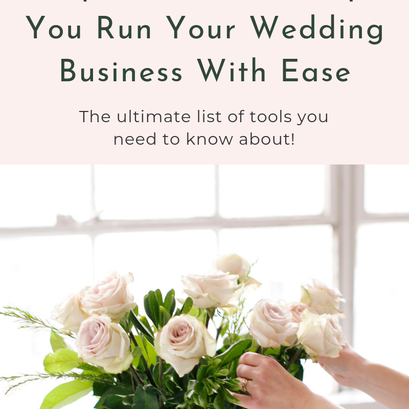 Top 10 tools to help you run your wedding business with ease
