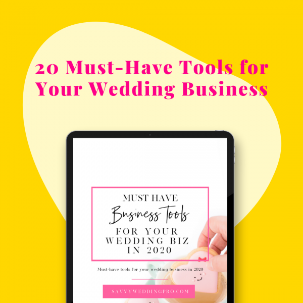 must have tools for your wedding business